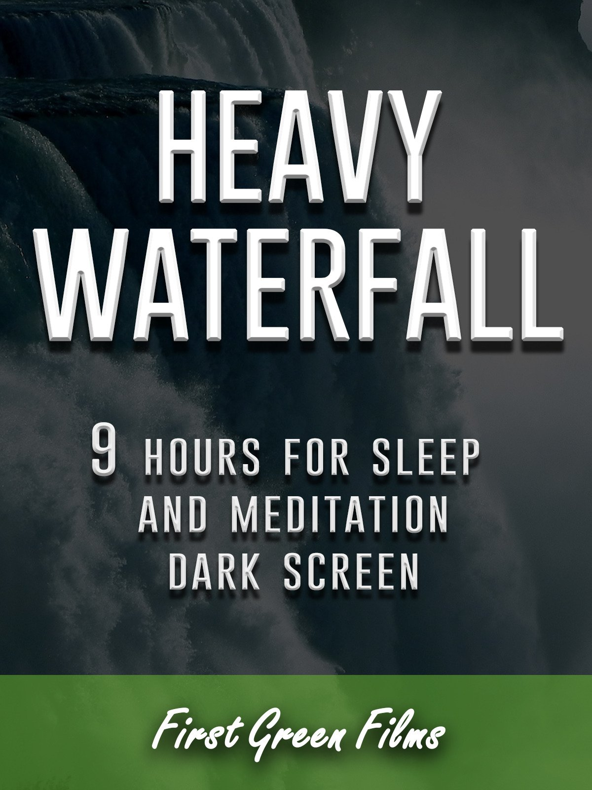 Heavy waterfall, 9 hours for Sleep and Meditation, dark screen