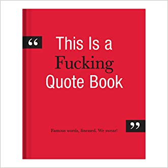 Knock Knock This is a F*cking Quote Book