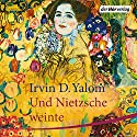 Und Nietzsche weinte Audiobook by Irvin D. Yalom Narrated by Markus Pfeiffer