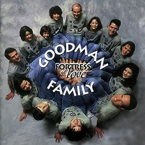 Goodman Family, Claudia Goodman - Fortress of Love