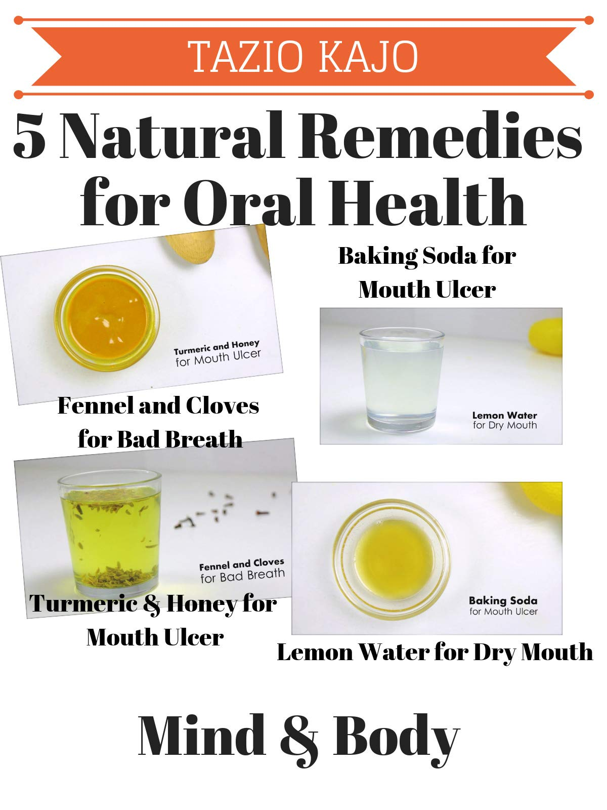 5 Natural Remedies for Oral Health