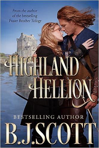 Highland Hellion (Blades of Honor Book 1) written by B.J. Scott