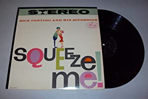 Dick Contino - Squeeze Me