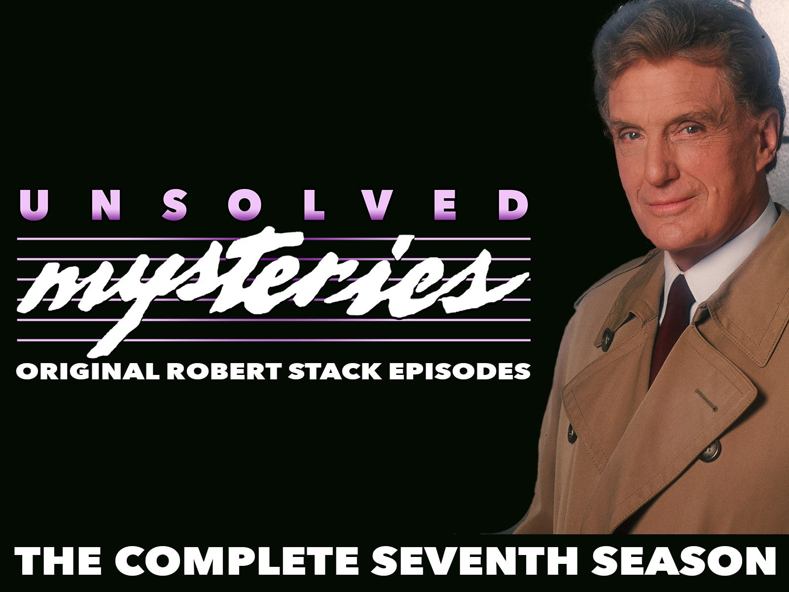 Unsolved Mysteries: Original Robert Stack Episodes - Season 7