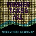 Winner Takes All: Wynn, Kerkorian, Loveman, and the Race to Own Las Vegas Audiobook by Christina Binkley Narrated by Cynthia Holloway