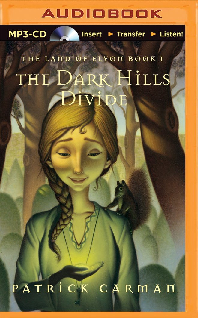 The Dark Hills Divide (Land of Elyon Series): Patrick Carman ...