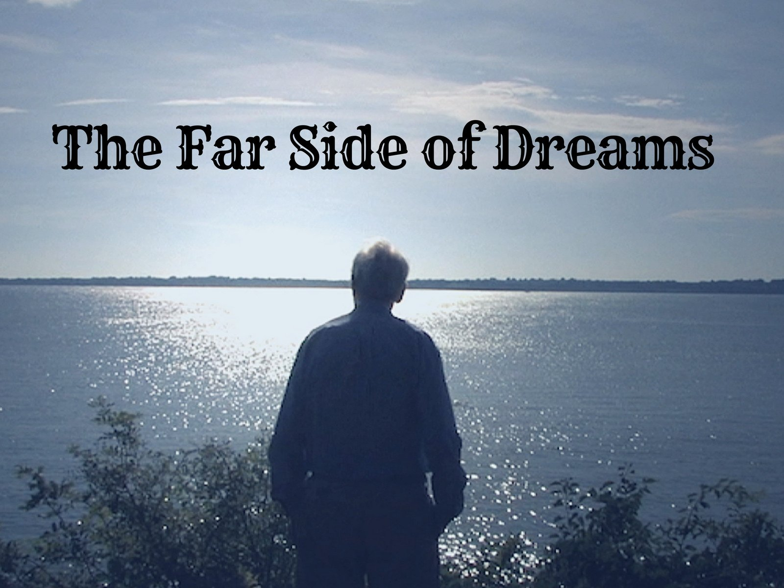 The Far Side of Dreams - Season 1