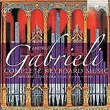 Gabrieli, Andrea : Intégrale de l'Oeuvre pour Clavier
