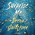 Surprise Me | Deena Goldstone
