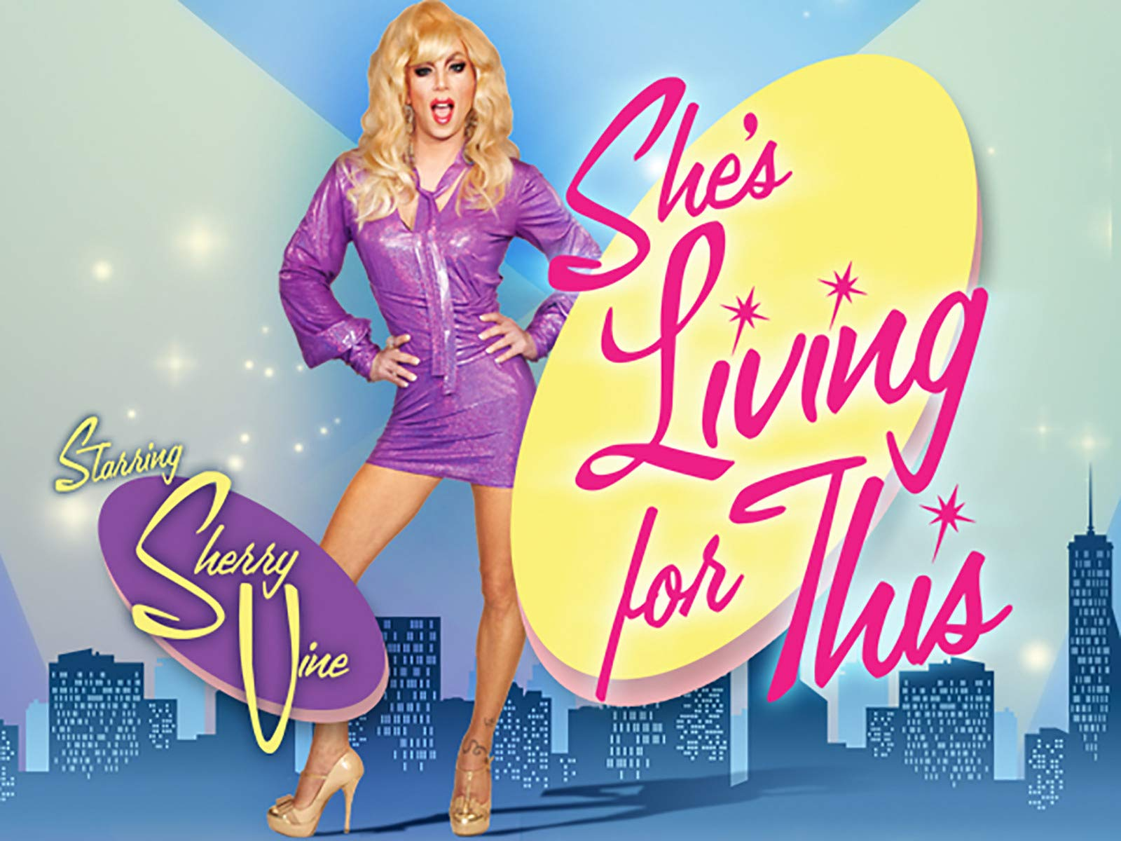 She's Living for This on Amazon Prime Instant Video UK