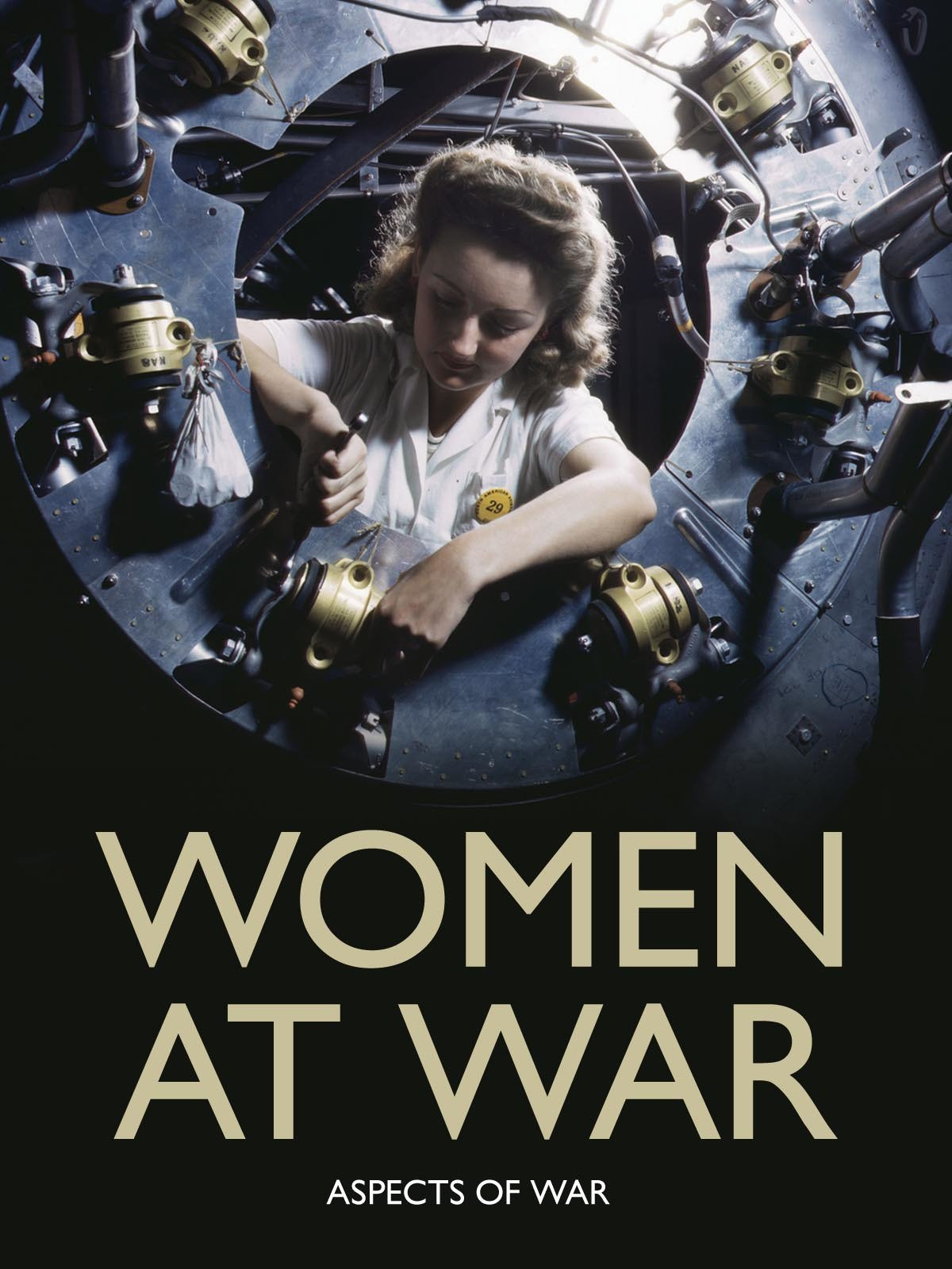 Women at War: Aspects of War on Amazon Prime Instant Video UK