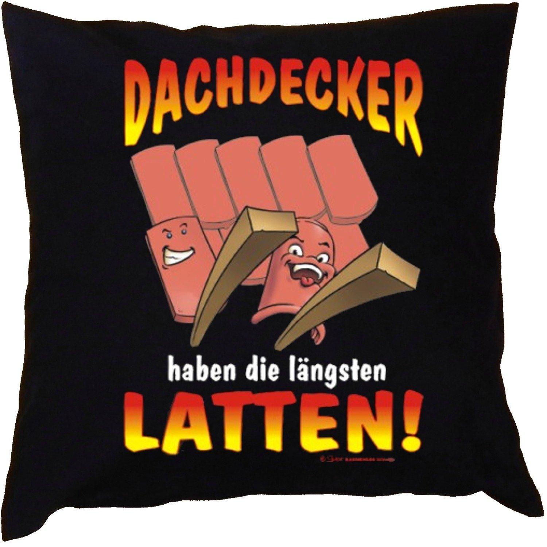 Kissen mit Innenkissen – Handwerker – Dachdecker haben die längsten Latten! – mit 40 x 40 cm – in schwarz : ) günstig kaufen