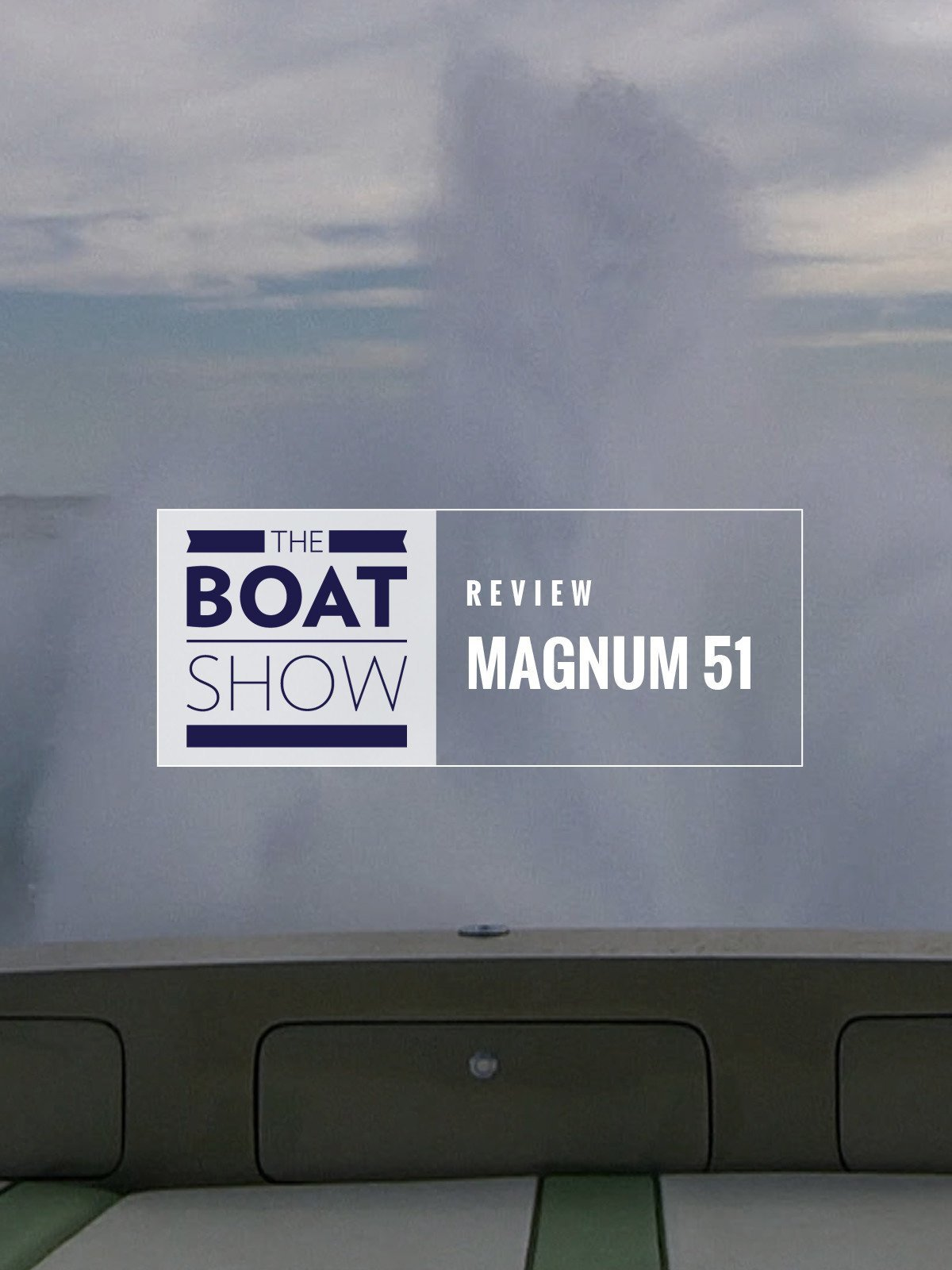 Review: Magnum 51 - The Boat Show on Amazon Prime Video UK