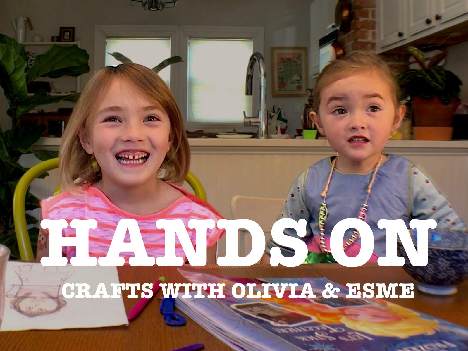 Hands On: Crafts with Olivia & Esme - Season 3