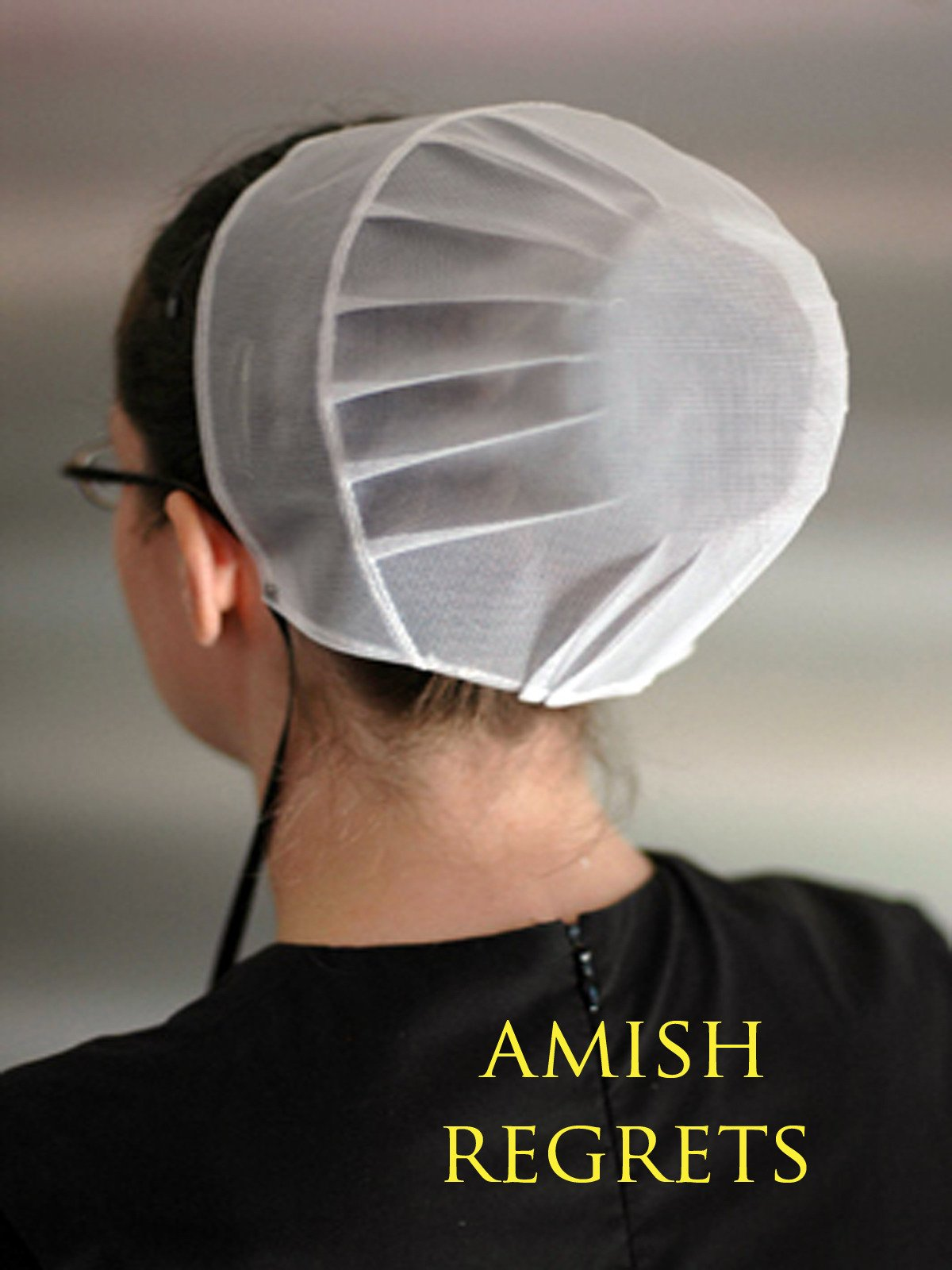 Amish Regrets