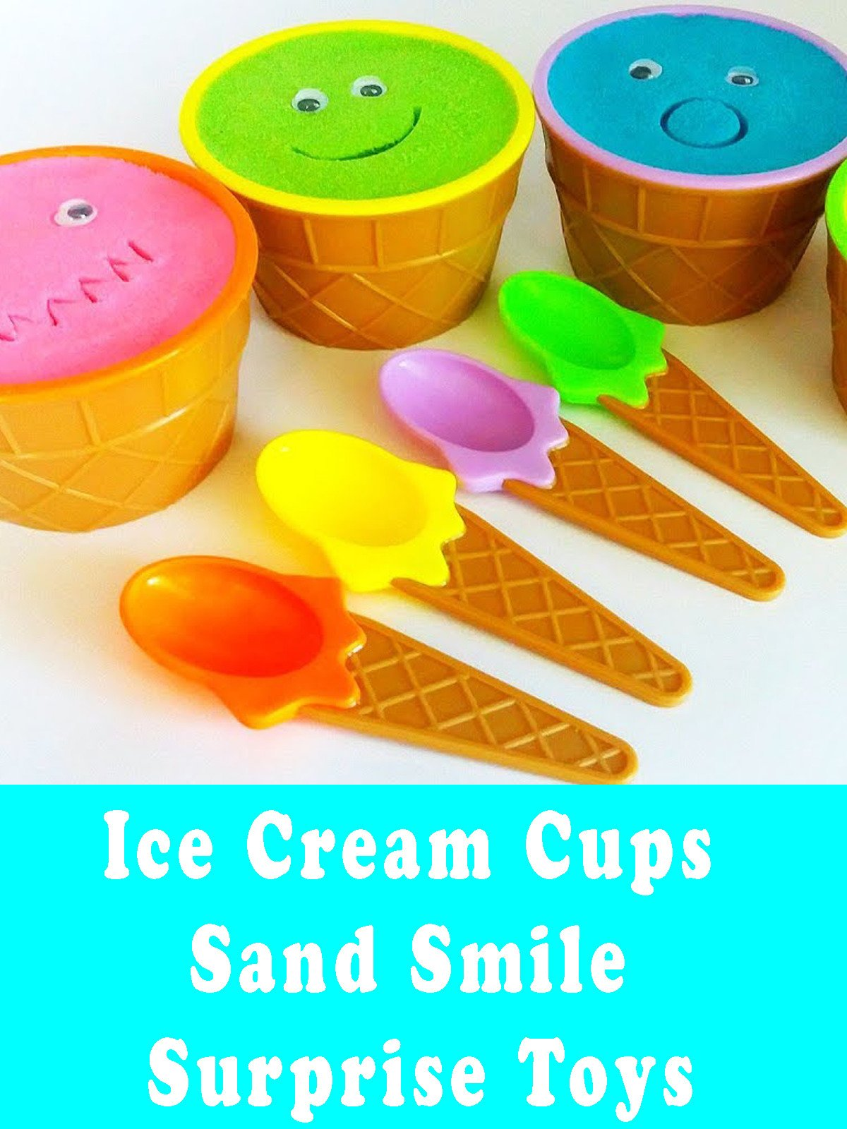 Ice Cream Cups Sand Smile Surprise Toys