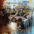 The Roots Of Nick Drake & Sandy Denny