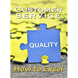 Customer Service How to Excel - Business Management & HR Training - Career Planning & Guidance