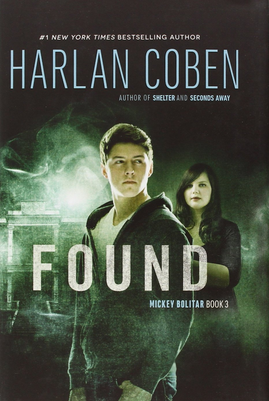 Found: A Mickey Bolitar Novel, Book 3 - Harlan Coben