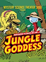 Mystery Science Theater 3000: Jungle Goddess