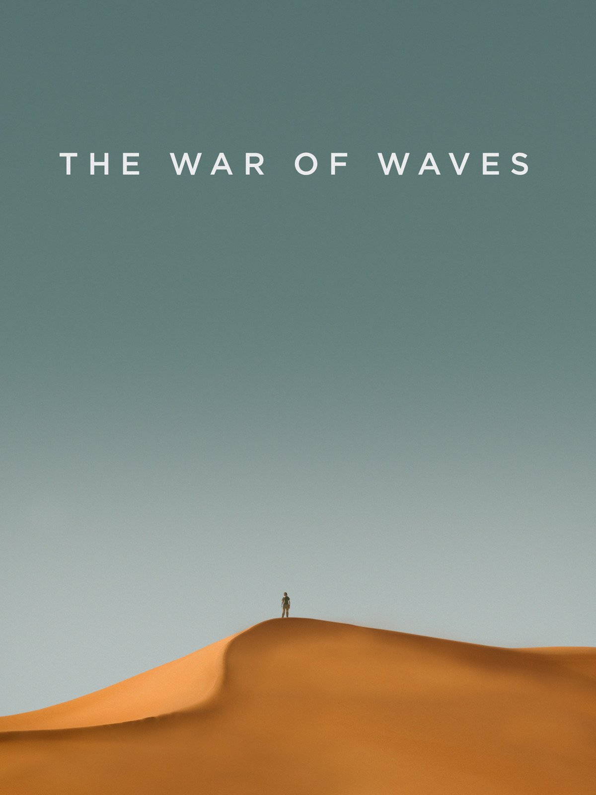 The War of Waves