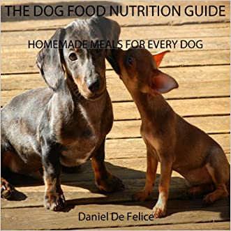THE DOG FOOD NUTRITION GUIDE: HOMEMADE MEALS FOR EVERY DOG