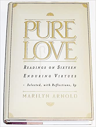 Pure Love Readings On Sixteen Enduring