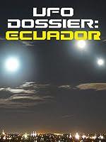 UFO Dossier: Ecuador