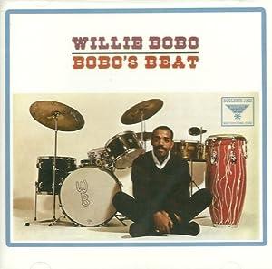 Willie Bobo - Bobo's Beat - Amazon.com Music