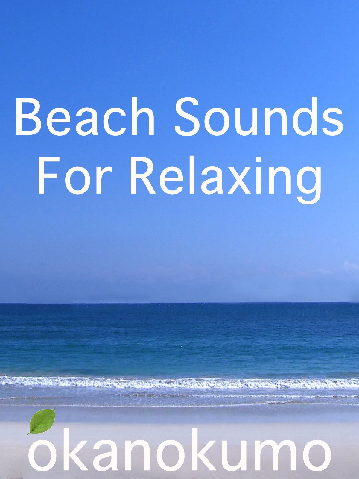 Beach sounds for relaxing