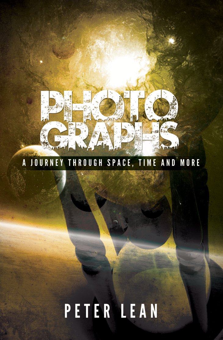 Photographs. A Journey Through Space, Time, and More