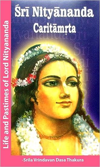 Nityananda Caritamrta written by Vrindavan Dasa Thakura