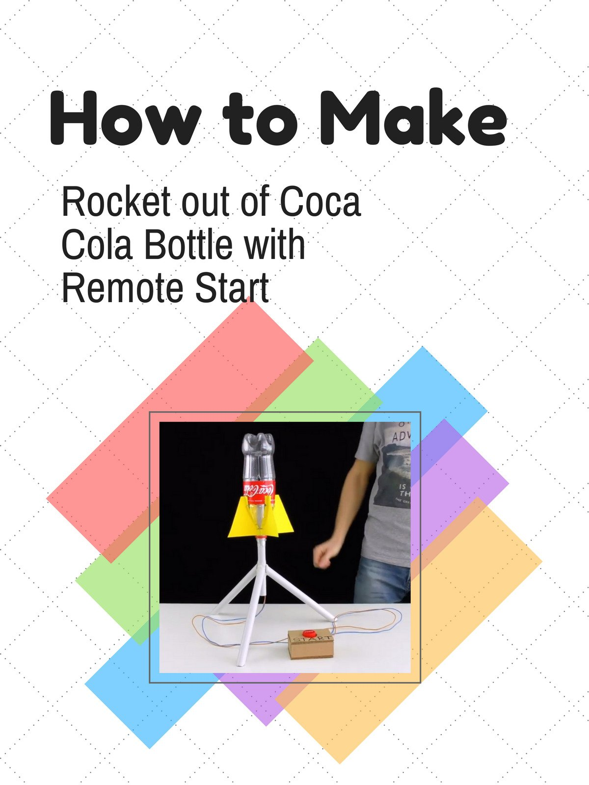 How to Make Rocket out of Coca Cola Bottle with Remote Start