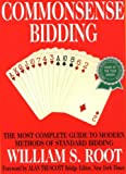 img - for Commonsense Bidding: The Most Complete Guide to Modern Methods of Standard Bidding book / textbook / text book