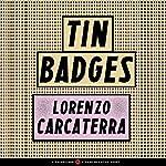 Tin Badges | Lorenzo Carcaterra