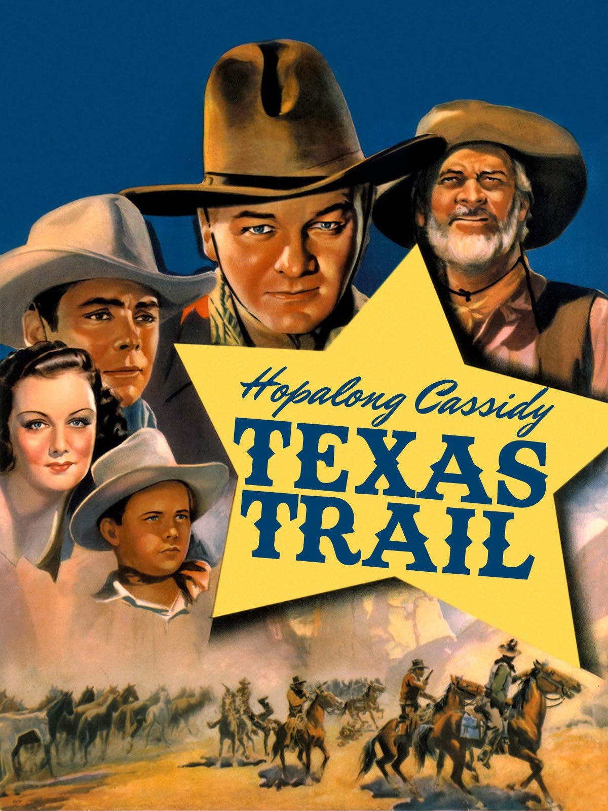 Hopalong Cassidy Texas Trail