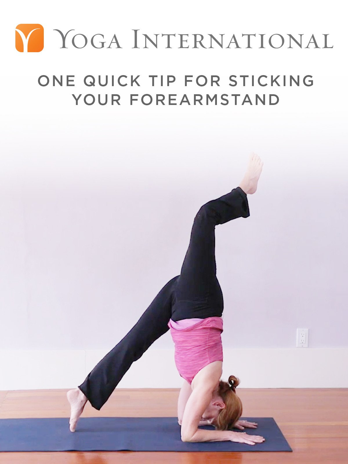 One Quick Tip for Sticking Your Forearmstand