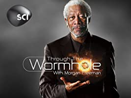 Morgan Freeman's Through The Wormhole Season 2