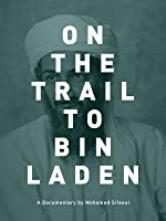 On the Trail to Bin Laden