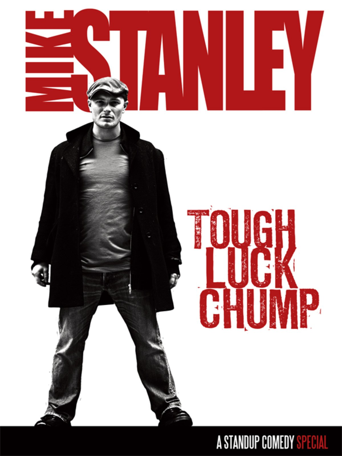 Mike Stanley: Tough Luck Chump