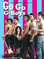 Go Go G-Boys (English Subtitled)