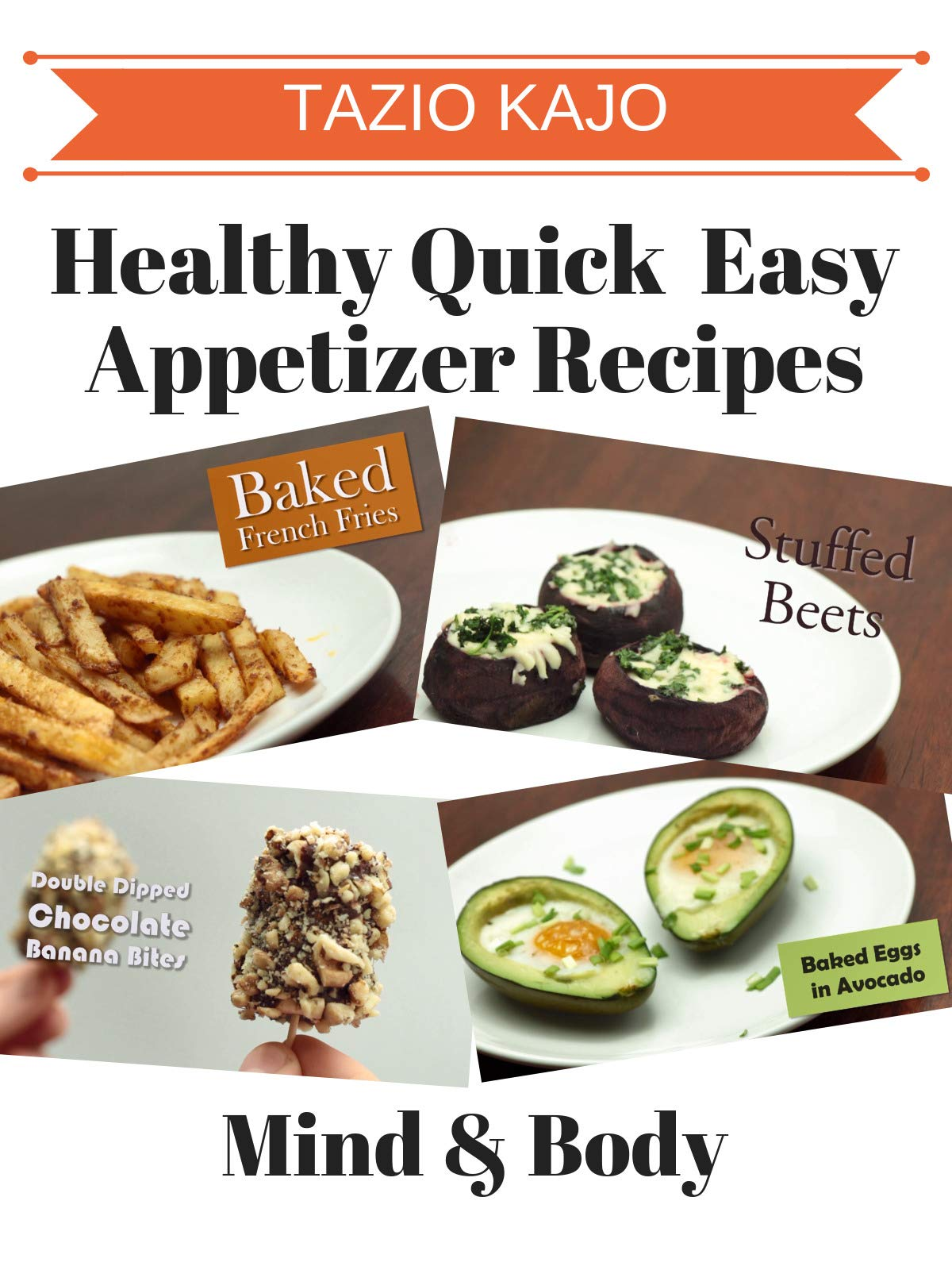 Healthy Quick Easy Appetizer Recipes on Amazon Prime Instant Video UK