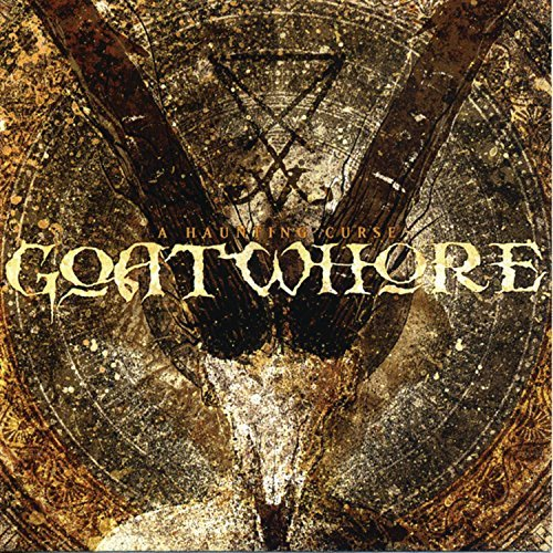 A Haunting Curse by Goatwhore (2006-09-05)