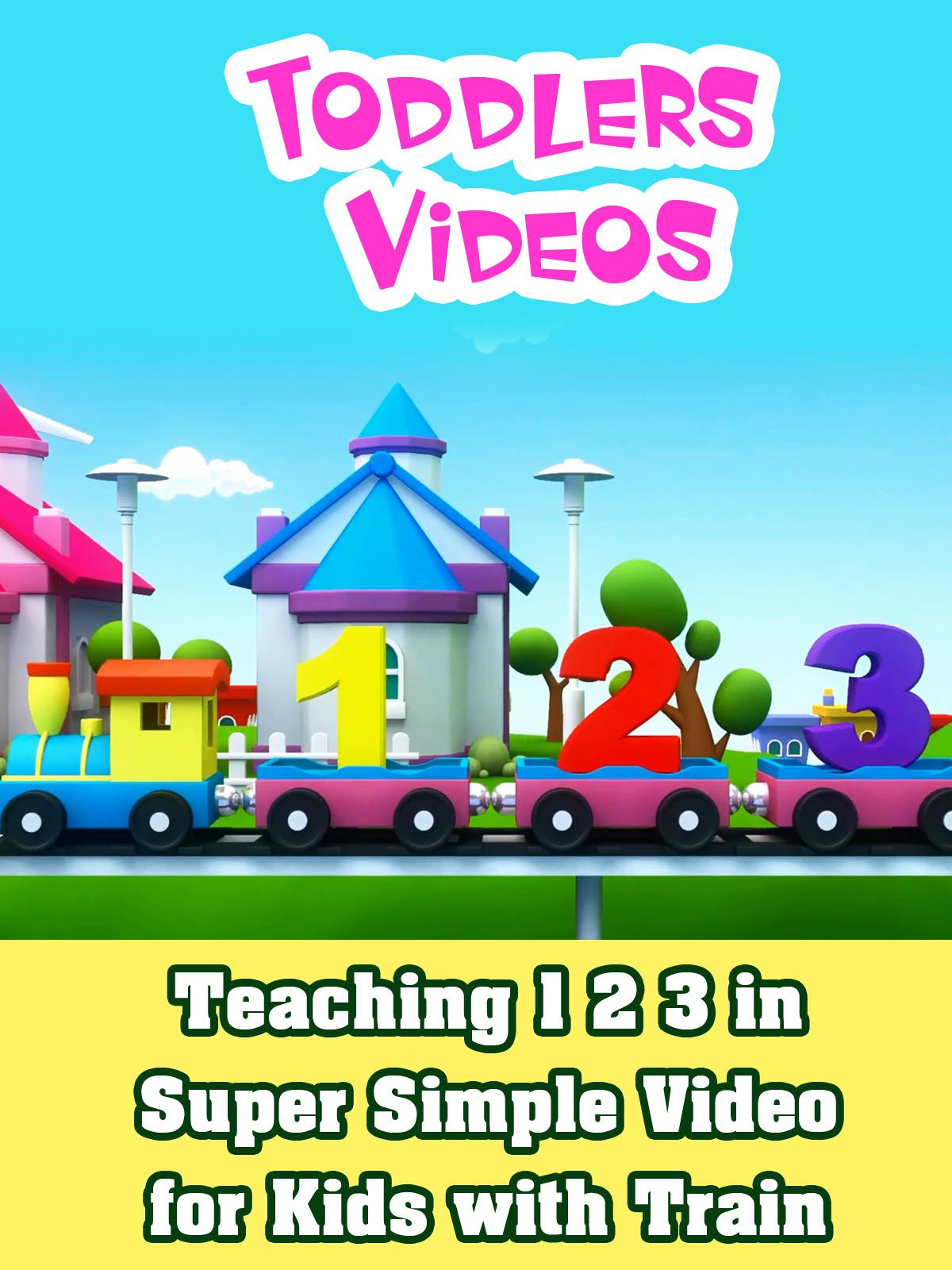 Teaching 1 2 3 in Super Simple Video for Kids with Train