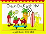 img - for Come Cook With Me!: A Cookbook for Kids book / textbook / text book