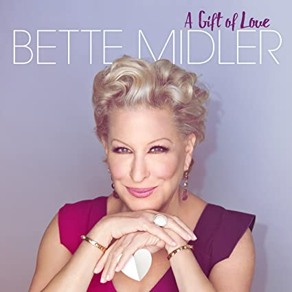Bette Midler – A Gift of Love