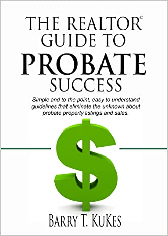 The Realtor Guide to Probate Success