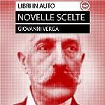 Giovanni Verga. Novelle scelte | Giovanni Verga