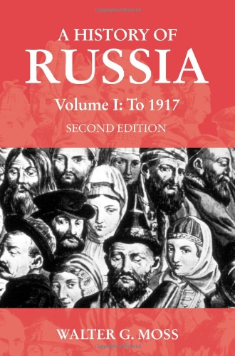 A History of Russia Volume 1: To 1917 (Anthem Series on...