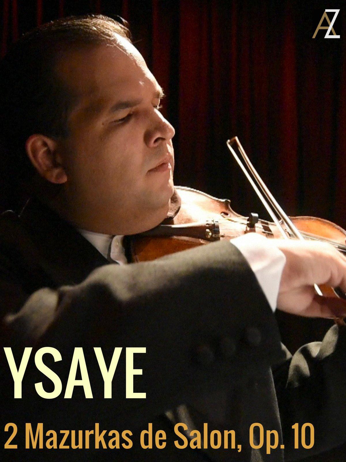 Ysaye: 2 Mazurkas de Salon, Op. 10